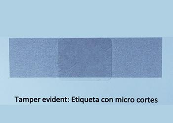 Tamper evident: Etiqueta con micro cortes